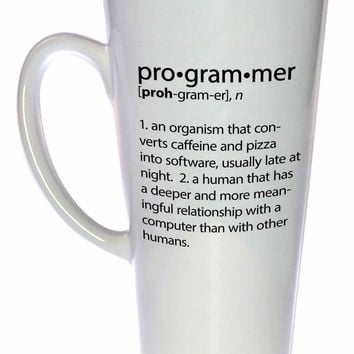 Programmer Definition- funny coffee or tea mug, latte size