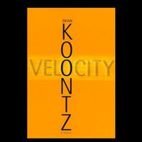 Velocity by Dean Koontz (First Large Print Ed.)