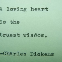 CHARLES DICKENS love quote Typed on Typewriter loving heart quote
