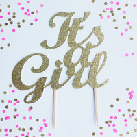 Its a girl Cake Topper - Silver or Gold Glitter Baby Cake Topper - Baby Shower Decor // Gender Reveal Party Decoration