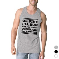 Run Complain Mens Funny Graphic Gym Tank Top Funny Workout Gift
