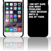 Not sure how many problems, math one of them 5 5s 6 6plus phone cases