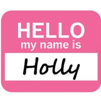 Holly Hello My Name Is Mouse Pad