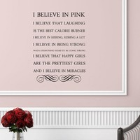 I believe in pink. I believe that laughing is the best calorie burner. I believe in kissing, kissing a lot... Audrey Hepburn Vinyl wall art Inspirational quotes and saying home decor decal sticker