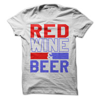 4th of July Tshirt Red Wine and Blue Tee USA Funny Independence Day Shirt Drinking Beer America Tees