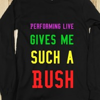 PERFORMING LIVE GIVES ME SUCH A RUSH