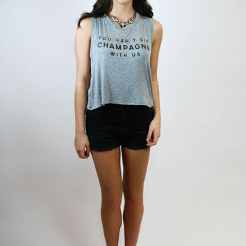 Sippin' Champagne Crop - Grey
