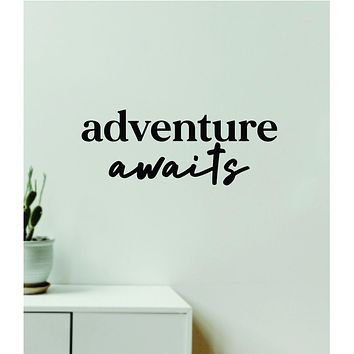 Adventure Awaits V16 Decal Sticker Quote Wall Vinyl Art Wall Bedroom Room Home Decor Inspirational Teen Baby Nursery Girls Playroom School Travel Wanderlust