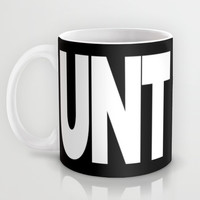 UNT CUNT MUG Mug by CreativeAngel