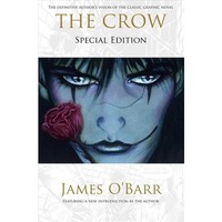 Crow - Special by James O'Barr (Hardcover)