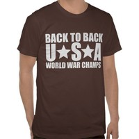 Back to Back USA World War Champs t-shirt from Zazzle.com