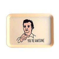 You're Awesome Bill Murray Trinket Tray