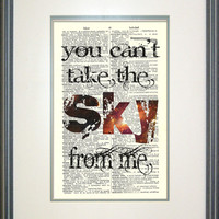 Firefly Typography Print by Papyrusaurus- You Can't Take the Sky From Me, Serenity, Sci-fi, fandom, geek print,