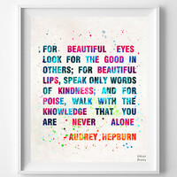 Audrey Hepburn Quote Print, Art Print, Watercolor Art, Gift Idea, Poster, Audrey Art, Illustration, Watercolour, Fathers Day Gift