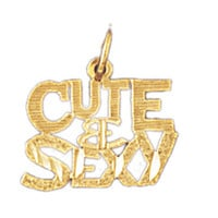 14K GOLD SAYING CHARM - CUTE & SEXY #10148