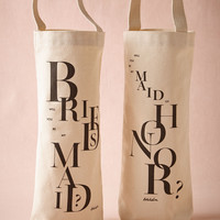 Will You Be My...Wine Tote