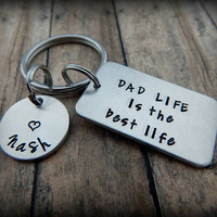 DAD LIFE is the best life - Personalized Custom Hand Stamped Keychain - Gift for Dad - Dad Key Chain - Father's Day Present - New Dad