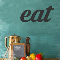 Eat Wall Decal / Eat Wall Sticker / Eat Wall Art / Kitchen Wall Decal /Custom mural / quotes / removable make your own / gift