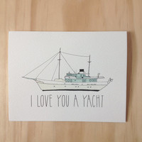 I love you a Yacht
