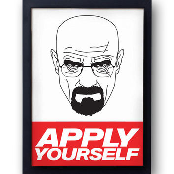Walter White 'Apply Yourself ' Print