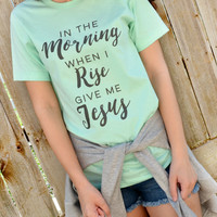 In The Morning Tee
