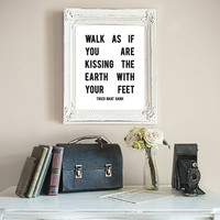 Walk As If You Are Kissing The Earth With Your Feet - Thich Nhat Hanh Buddhism Poster Digital Wall Art Inspirational Poster