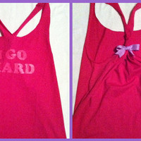 I Go Hard Pink Work-out Racerback Tank Top