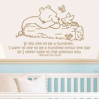 Quote Wall Decal Vinyl Sticker Decals Quotes Winnie the Pooh Quote - If you Live ... I want to Live - Nursery Decor Kids Baby Room Bedroom ZX209