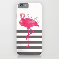 Live Free Flamingo  iPhone & iPod Case by Sunkissed Laughter
