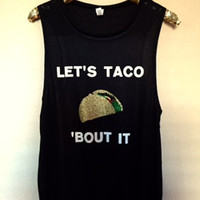 Let's Taco 'Bout It - Muscle Tank - Tequila - Ruffles with Love - Womens Fitness Clothing - Workout Tank
