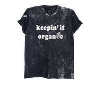 Keepin it organic shirt grunge fashion acid wash t shirt food tshirt mens womens retro tees vegan t shirt clothing size XS S M L