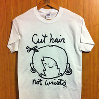 Cut Hair Not Wrists ( Tee )  | STAY GREAT APPAREL