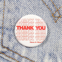 Thank You Plastic Bag 1.25 Inch Pin Back Button Badge