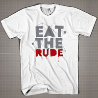 EAT THE RUDE - Hannibal Lecter  Mens and Women T-Shirt Available Color Black And White