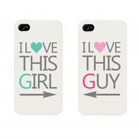 I Love This Girl and I Love This Guy Couples Matching Cell Phone Cases for iphone 4, iphone 5, iphone 5C, Galaxy S3, Galaxy S4, Galaxy S5