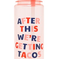 After This We're Getting Tacos Work It Out Water Bottle by Bando