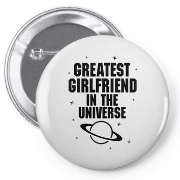 Greatest Girlfriend In The Universe Pin-back button