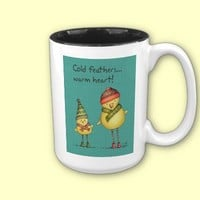 Cold Feathers, Warm Heart Mug from Zazzle.com