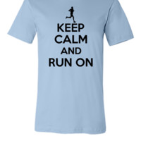 Keep calm and run on1 - Unisex T-shirt