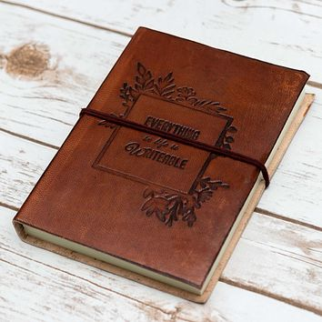 Everything is Writeable Quote Handcrafted Leather Embossed Journal