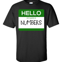 Hello My Name Is NUMBERS v1-Unisex Tshirt
