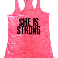She Is Strong, Proverbs 31:25