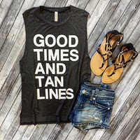 Good Times And Tan Lines Tank (Pre Order)