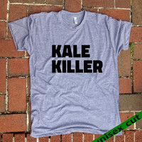 Kale Killer. Unisex heather gray tri blend T shirt . Fun Women Mens Clothing.Healthy. Workout.Gym.Vegan.Vegetarian.Killer. Veggie Lover