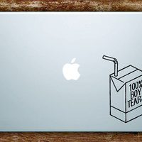 100% Boy Tears Juice Box Laptop Apple Macbook Quote Wall Decal Sticker Art Vinyl Inspirational Quote Funny Girls