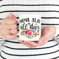 Mama Slay All Day Mug, Mom Mug, Slay Mug, Mama Mug, New Mom Mug, New Moms, Gifts for Mom, Slay All Day Mug, Funny Mom Mug, New Mom Gifts