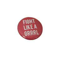 Fight Like a Grrrl Button