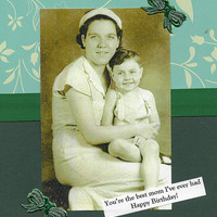 Sweet Green Birthday Card for Your Best Mom - Vintage Style Collage Art - You're My Favorite Mom