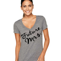 Future Mrs. Tri-Blend Deep V-Neck shirt, Wifey Tshirt, Wifey Tank, Wifey Top, Bride Shirt, Wifey Tee, Bridal Gift, Bride to be gift