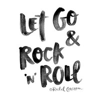 LET GO and Rock 'n' Roll - Typographic Print - Hand Lettering - 8 x 10 Print - Inspirational Art - Motivational Poster - Positive Energy